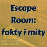 Escape room: fakty i mity + komentarz i kulisy kontroli po tragedii w Koszalinie