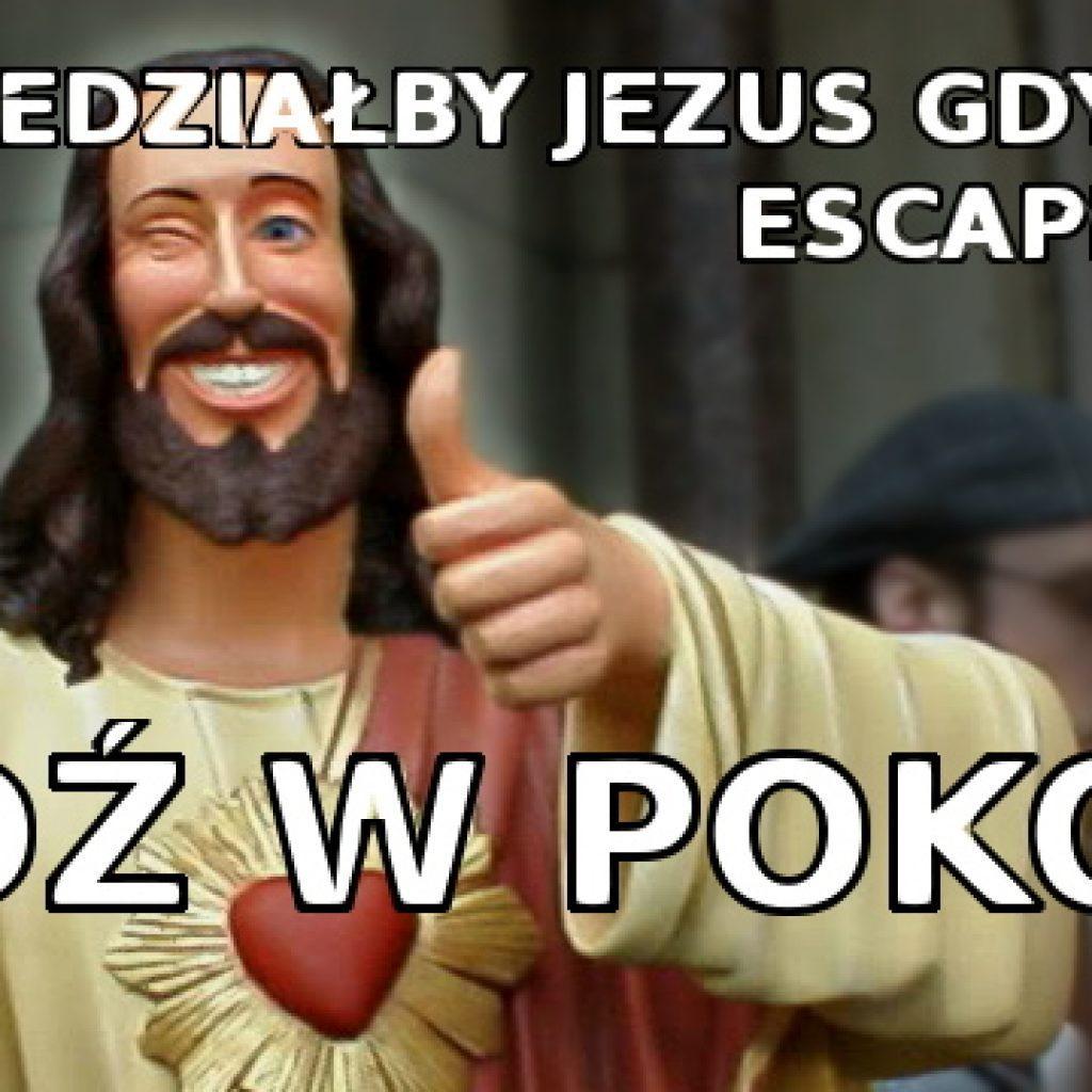 jezus pokój meme escape room białystok osobliwy dom pana adama